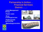 partnership in action financial services district