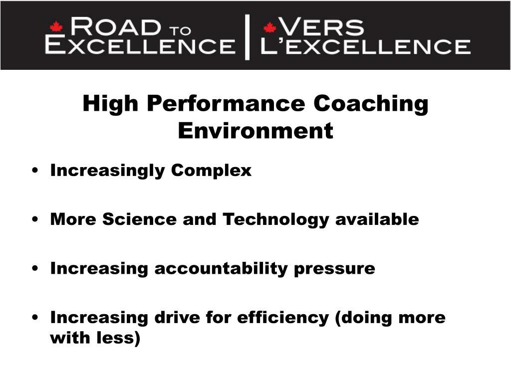 High Performance Coaching Environment