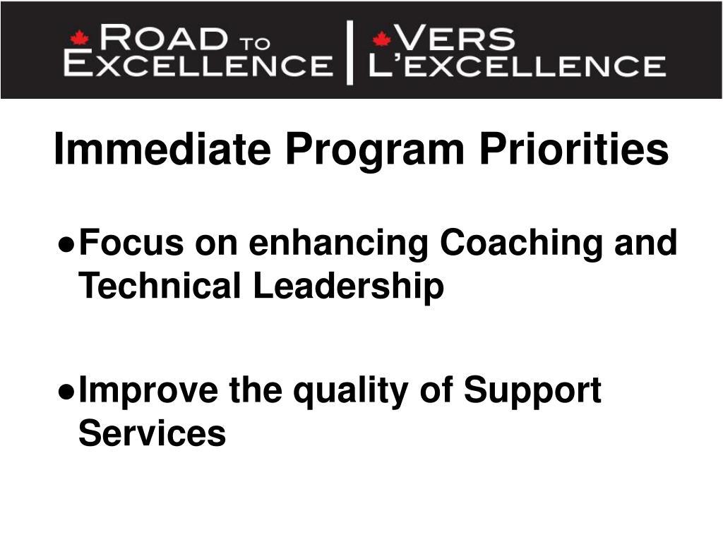 Immediate Program Priorities