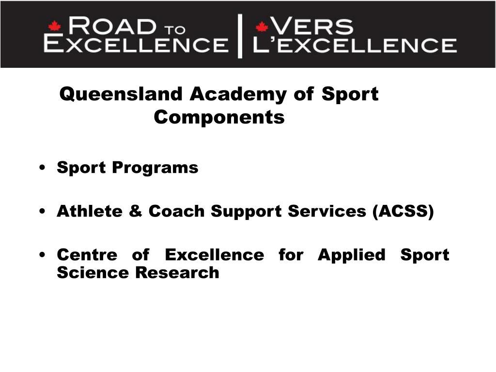 Queensland Academy of Sport Components