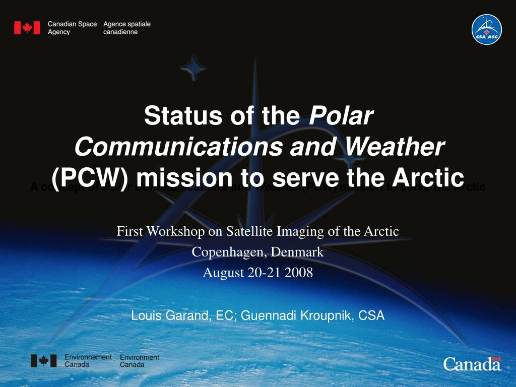 status of the polar communications and weather pcw mission to serve the arctic l.