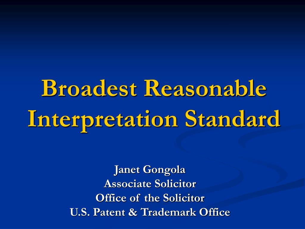 broadest reasonable interpretation standard l.