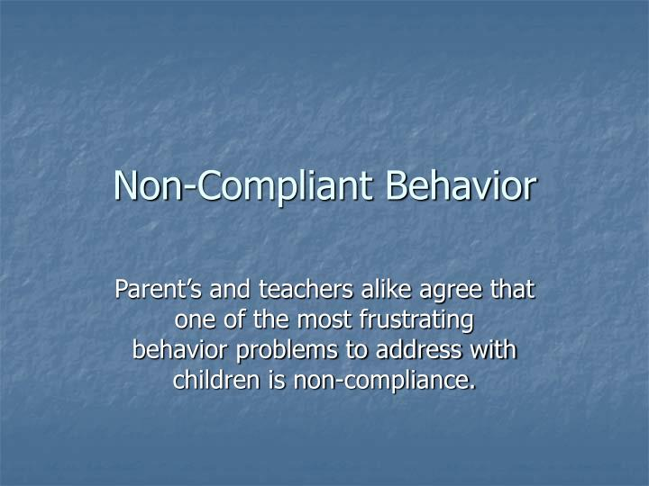 non compliant behavior n.
