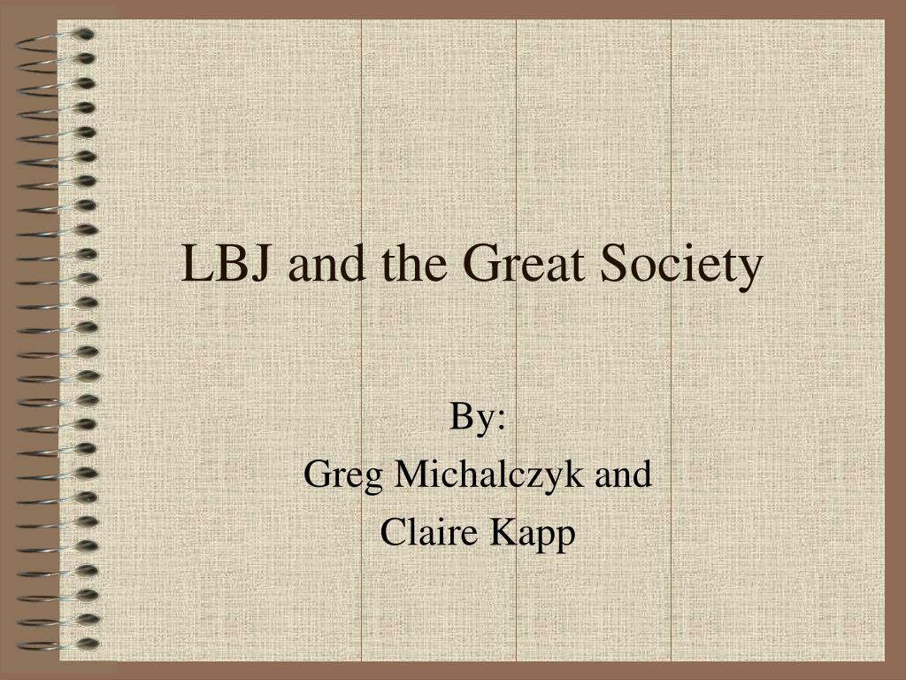 lbj and the great society l.