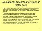 educational outcomes for youth in foster care