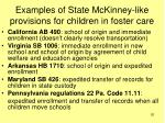 examples of state mckinney like provisions for children in foster care