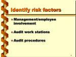 identify risk factors