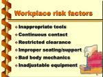 workplace risk factors1