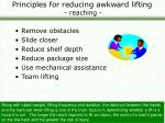 principles for reducing awkward lifting reaching