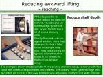 reducing awkward lifting reaching25