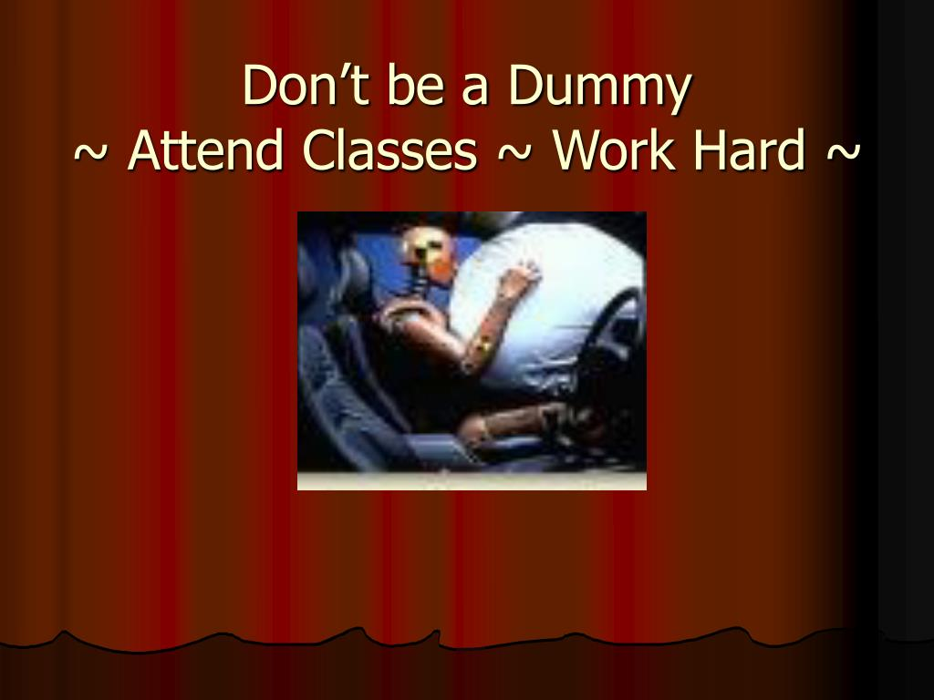 Don't be a Dummy