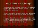 good news scholarships