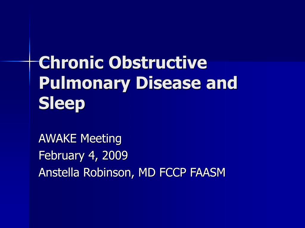 chronic obstructive pulmonary disease and sleep l.