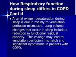 how respiratory function during sleep differs in copd cont d8