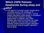 which copd patients desaturate during sleep and why