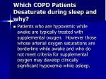 which copd patients desaturate during sleep and why11