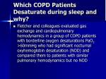which copd patients desaturate during sleep and why12