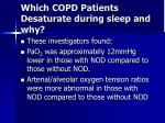 which copd patients desaturate during sleep and why13