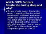 which copd patients desaturate during sleep and why14