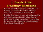 1 disorder in the processing of information7
