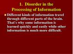 1 disorder in the processing of information8