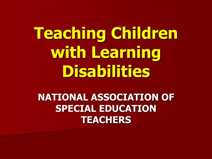 teaching children with learning disabilities n.