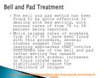 bell and pad treatment