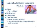 general adaptation syndrome g a s