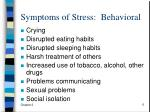 symptoms of stress behavioral