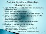 autism spectrum disorders characteristics