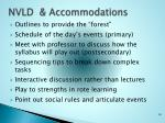 nvld accommodations