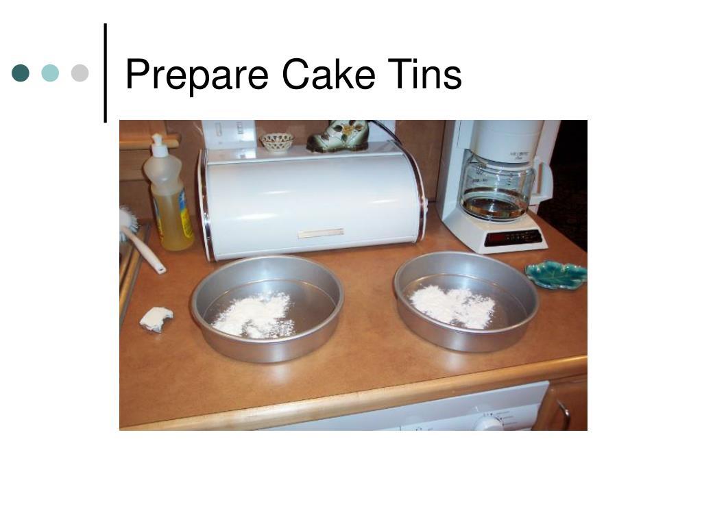 Prepare Cake Tins