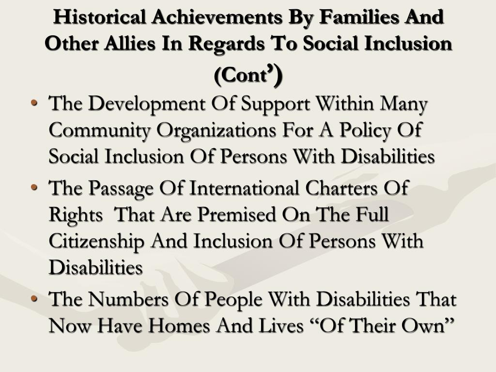 Historical Achievements By Families And Other Allies In Regards To Social Inclusion (Cont