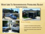 what led to neighborhood problems blight12