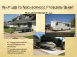 what led to neighborhood problems blight14