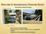 what led to neighborhood problems blight16
