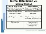 mental retardation vs mental illness