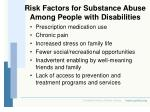 risk factors for substance abuse among people with disabilities