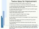 twelve ideas for improvement