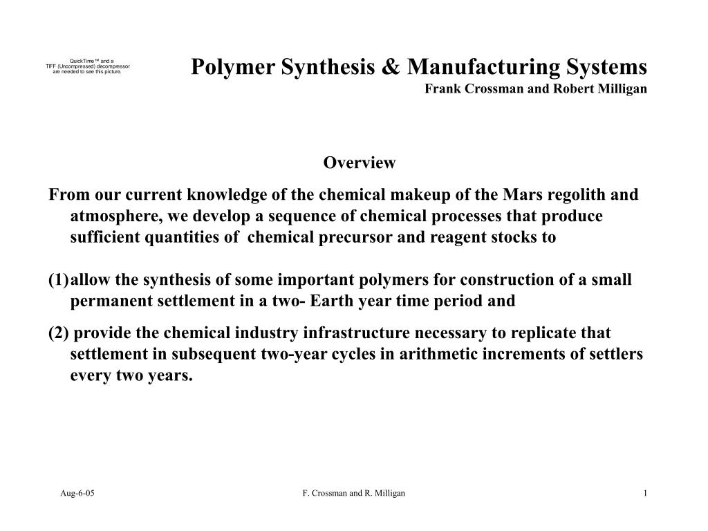 polymer synthesis manufacturing systems frank crossman and robert milligan l.