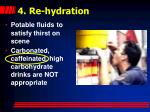 4 re hydration
