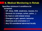 6 medical monitoring in rehab51