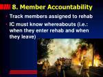 8 member accountability