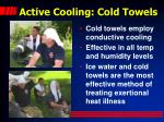 active cooling cold towels