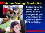 active cooling conduction