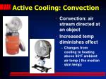 active cooling convection