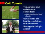cold towels