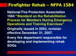 firefighter rehab nfpa 1584