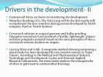 drivers in the development ii