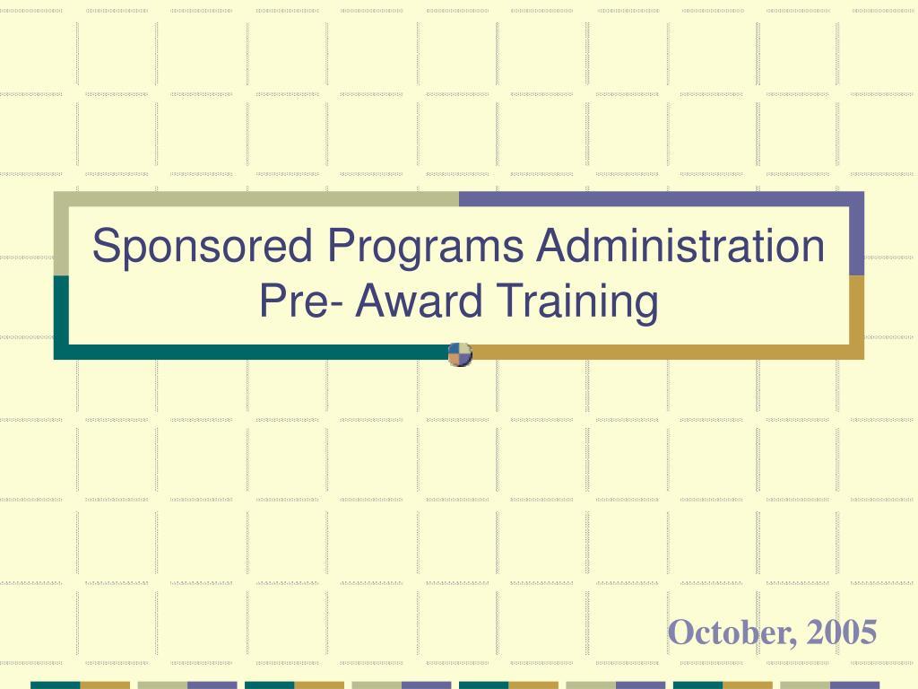 sponsored programs administration pre award training l.